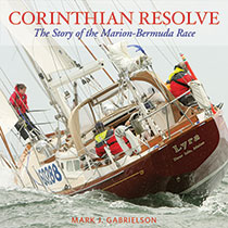 Corinthian Resolve: The Story of the Marion-Bermuda Race